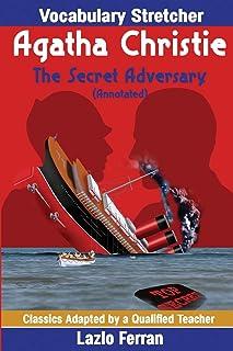 The Secret Adversary (Annotated): Vocabulary Stretcher UK-English Edition by Lazlo Ferran