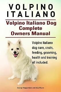 Volpino Italiano. Volpino Italiano book for care, costs,