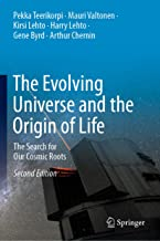 The Evolving Universe and the Origin of Life: The Search for Our Cosmic Roots
