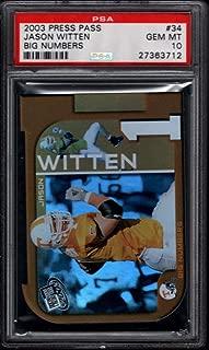 2003 Press Pass Big Numbers DC #34 Jason Witten RC Dallas Cowboys PSA 10