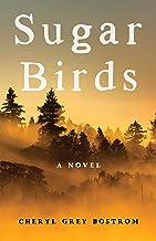 Sugar Birds: A Novel (English Edition)