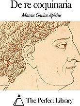 De re coquinaria (Perfect Library) (Latin Edition)