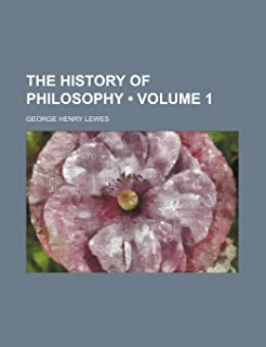 The History of Philosophy (Volume 1)