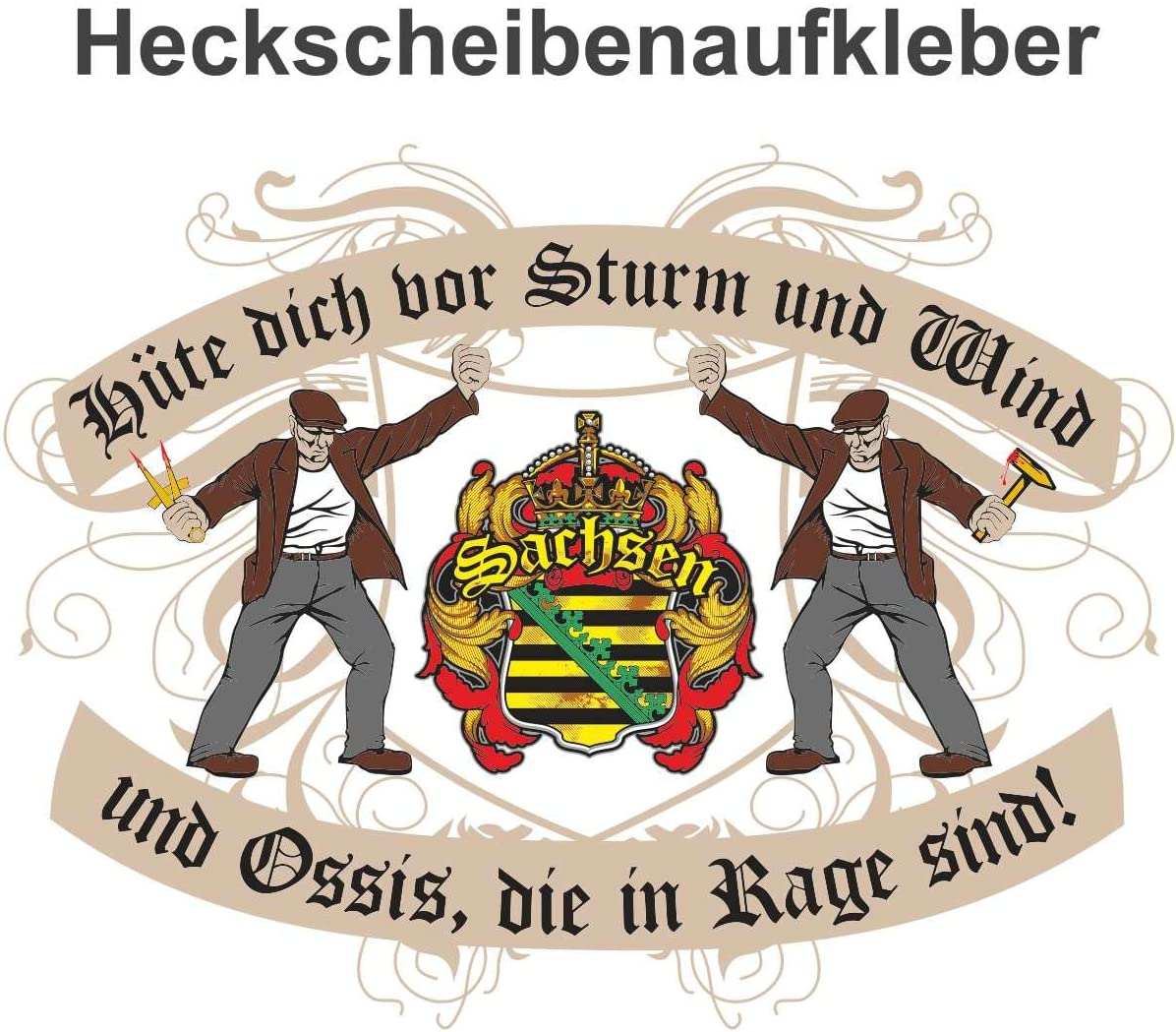 Aufkleber Hüte Dich Vor Den Sachsen Wetterfest Auto