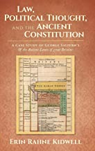 Law, Political Thought, and the Ancient Constitution: A Case Study of George Saltern's of the Antient Lawes of Great Britaine
