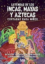Leyendas de Los Incas, Mayas Y Aztecas Contada Para Niños (La brújula y la veleta)