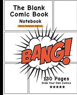 The Blank Comic Book Notebook: Comic Action , Draw Your Own Comics, Personalized Comic Book, Gift For Men, Women & Kids-[Professional Binding]