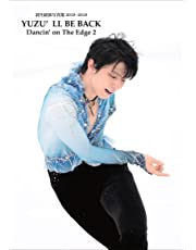 YUZU'LL BE BACK -羽生結弦写真集2018~2019- (Dancin'on The Edge2)
