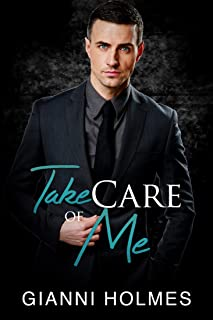 Take Care of Me (Taking Care Book 2)