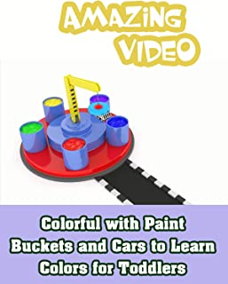Colorful with Paint Buckets and Cars to Learn Colors for Toddlers