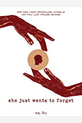 She Just Wants to Forget (What She Felt Book 2) Kindle Edition