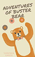 the Adventures of Buster Bear (illustrated)