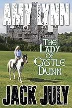 Amy Lynn, The Lady Of Castle Dunn