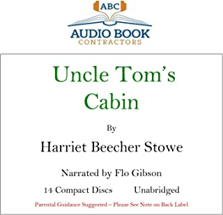 Uncle Tom's Cabin (Classic Books on CD Collection) [UNABRIDGED]