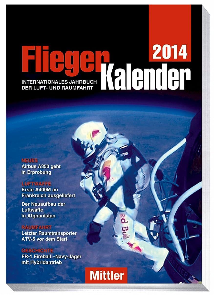 役立つ日没役立つFliegerKalender 2014: Internationales Jahrbuch der Luft- und Raumfahrt