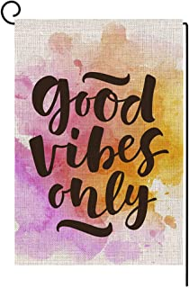 Good Vibes Only Small Garden Flag Vertical Double Sided 12.5 x 18 Inch Colorful Watercolor Burlap Yard Outdoor Decor