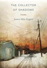 The Collector of Shadows: Poems