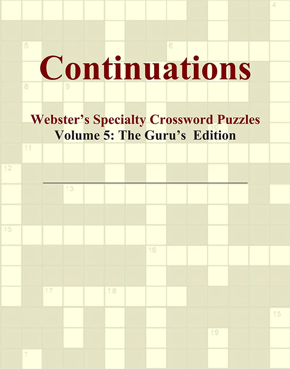 四回争う遡るContinuations - Webster's Specialty Crossword Puzzles, Volume 5: The Guru's Edition