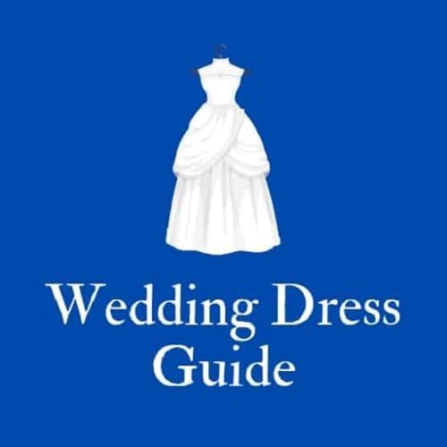 Wedding Dress Guide