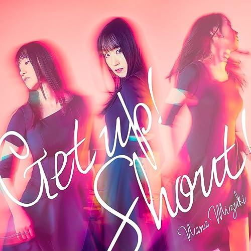 [音楽 – Single] 水樹奈々 (Nana Mizuki) – Get up! Shout! [FLAC + MP3 320 / WEB]