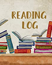 Reading Log For Kids: (8 x 10 Large) Reading Notebook For Ages 7 - 12 Child Friendly Layout 100 Record Pages (Reading Log Books)