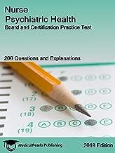 Nurse Psychiatric Health: Board and Certification Practice Test
