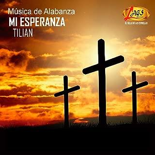 Mi Esperanza (Musica de Alabanza)