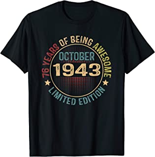October 1943 Shirt Vintage 76th Birthday Gift 76 Years Old T-Shirt