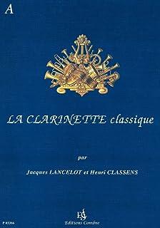 ランスロ : クラリネット古典曲集 A (クラリネット、ピアノ) コンブレ出版