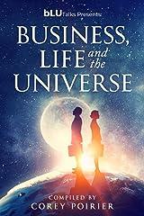 bLU Talks - Business, Life and the Universe (bLU Talks - Business, Life and the Universe - vol 1) Paperback