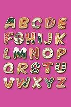 Christmas Alphabet: A-Z Alphabetical Notebook: A B C D E F G H I J K L M N O P Q R S T U V W X Y Z/ CHRISTMAS BABY GIFT: Notebook - Journal - Diary