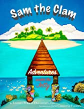 Sam the Clam: Adventures Under the Jetty