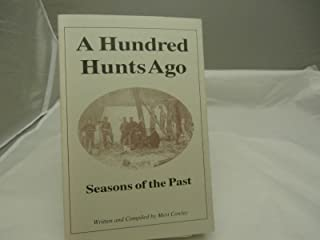 A Hundred Hunts Ago: Seasons of the Past