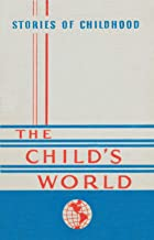 Stories of Childhood (The Child's World Book 1)