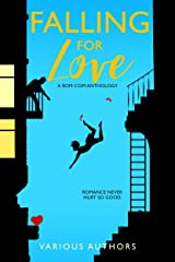 Falling for Love: A Romantic Comedy Anthology Kindle Edition