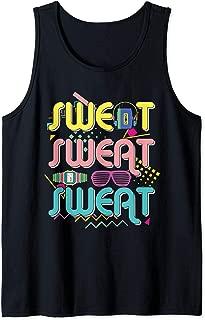 Funny 80's Workout Shirt Sweat Sweat Sweat 80's Gym Tank Top