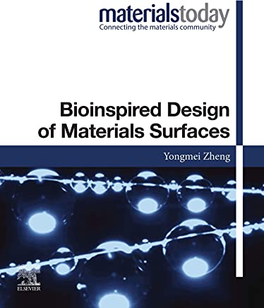 Bioinspired Design of Materials Surfaces (Materials Today)