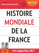 Histoire mondiale de la France, lu par Mathieu Buscatto (CD MP3) (French Edition)
