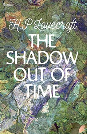 The Shadow out of Time (English Edition)