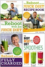 The Reboot With Joe Juice Diet, The Reboot With Joe Juice Diet Recipe Book, Reboot With Joe Fully Charged, The Body Reset Diet Smoothies 4 Books Collection Set