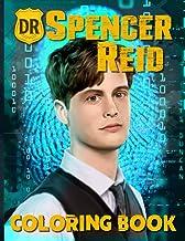 Dr Spencer Reid Coloring Book: Dr Spencer Reid Criminal Minds Adult Coloring Books! With Newest Unofficial Images