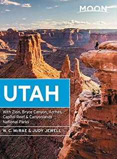 Moon Utah (Fourteenth Edition): With Zion, Bryce Canyon, Arches, Capitol Reef & Canyonlands National Parks