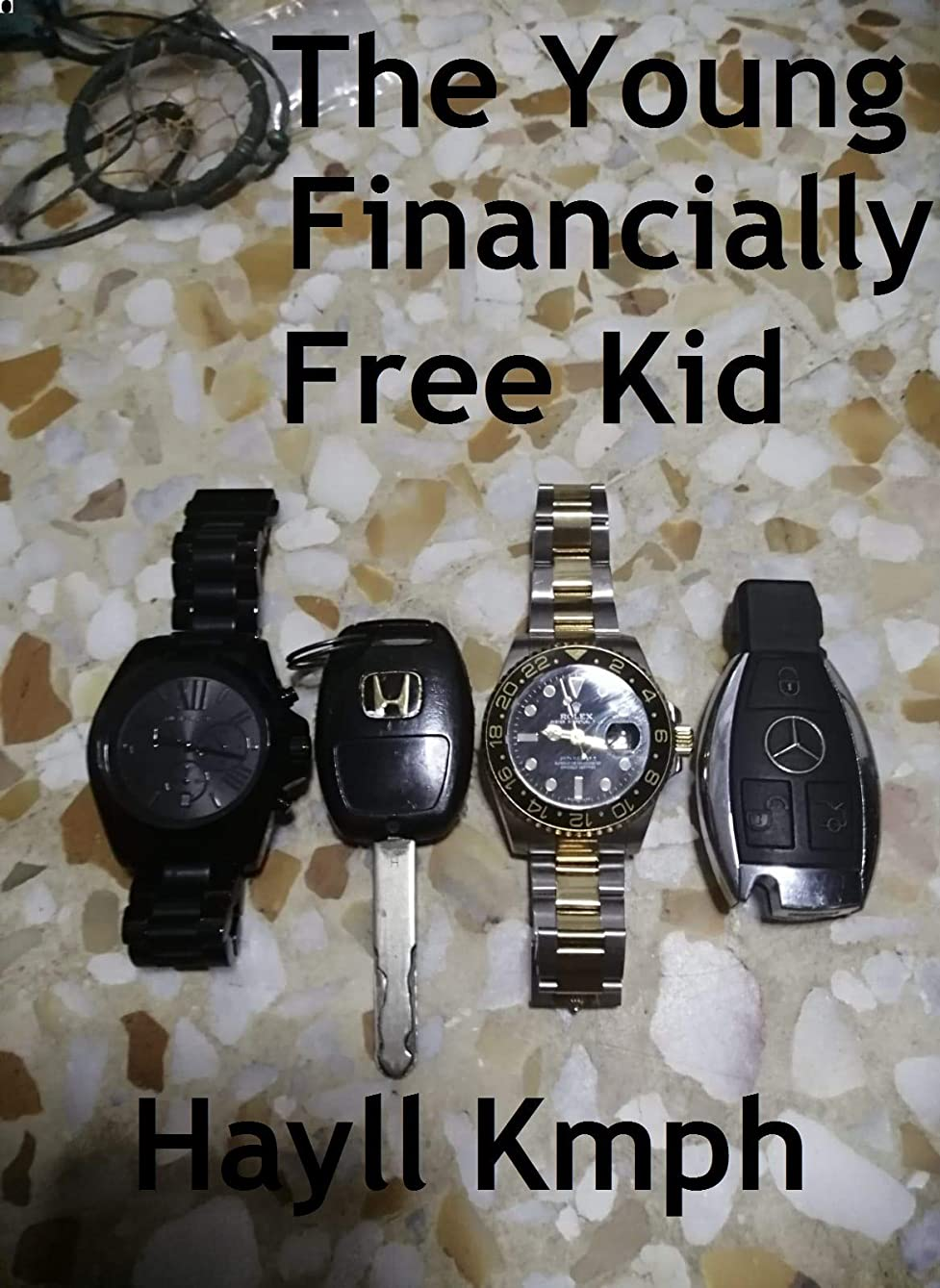 統合する旅行器官The Young Financially Free Kid (English Edition)