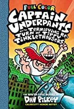 CAPTAIN UNDERPANTS #09: CAPTAIN UNDERPANTS AND THE TERRIFYING RETURN OF TIPPY TINKLETROUSERS: COLOUR EDITION