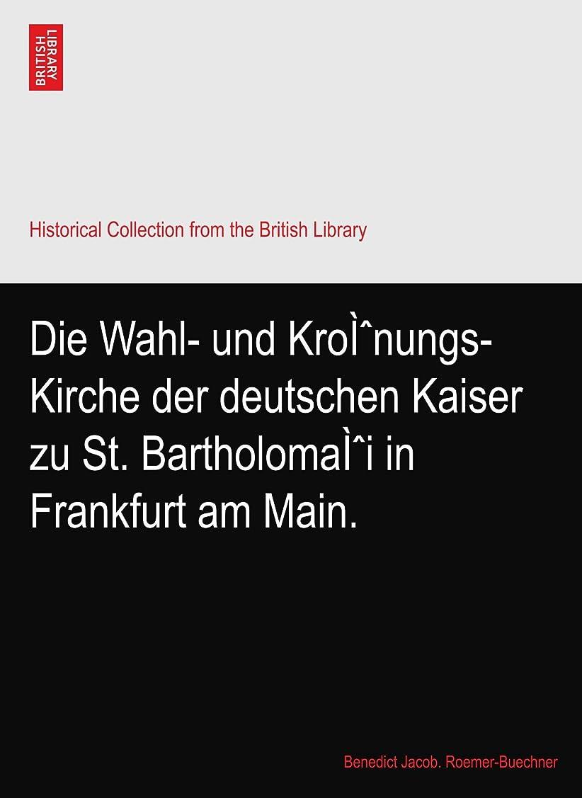 聞く橋脚シソーラスDie Wahl- und Kroì?nungs-Kirche der deutschen Kaiser zu St. Bartholomaì?i in Frankfurt am Main.