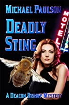 Deadly Sting: A Deacon Bishop Mystery (Deacon Bishop Mysteries Book 5)
