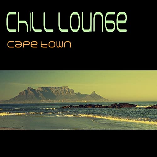 Chill Lounge Cape Town By Various Artists On Amazon Music Amazon Com