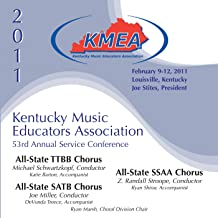 Kentucky Music Educators Association 53rd Annual Service Conference - All-State Ttbb Chorus / All-State Satb Chorus / All-State Ssaa Chorus