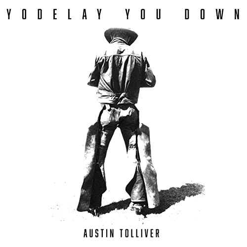 Yodelay You Down