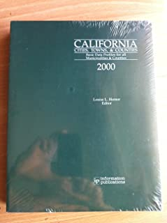 California: Cities, Towns, and Counties (California Cities Towns and Counties, 2000)